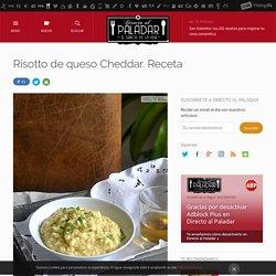 Risotto de queso Cheddar. Receta de cocina fácil, sencilla y deliciosa