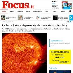 La Terra è stata risparmiata da una catastrofe solare - Focus.it