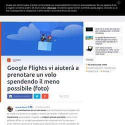 Risparmiate sul biglietto aereo con Google Flights