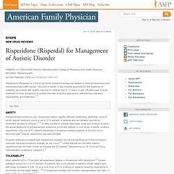 STEPS: Risperidone (Risperdal) for Management of Autistic Disorder