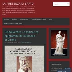 Rispolverare i classici: tre epigrammi di Callimaco di Cirene