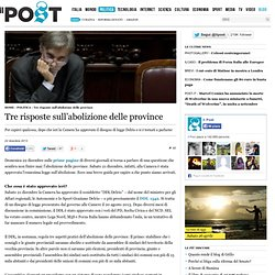 Tre risposte sull'abolizione delle province