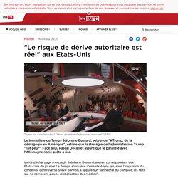 """""""Le risque de dérive autoritaire est réel"""" aux Etats-Unis - rts.ch - Monde"""