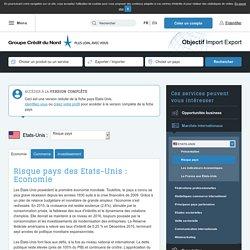 Risque pays des Etats-Unis : Economie - Objectif Import Export