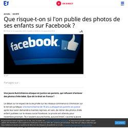 Que risque-t-on si l'on publie des photos de ses enfants sur Facebook ?