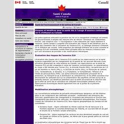 SANTE CANADA 16/02/10 Risques et bénéfices pour la santé liés à l'usage d'essence contenant 10 % d'éthanol au Canada