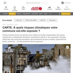 CARTE. À quels risques climatiques votre commune est-elle exposée ?