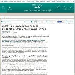 Ebola : en France, des risques de contamination réels, mais limités