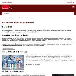 Les risques à éviter en recrutement - Adecco PME