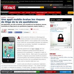 Une appli mobile évalue les risques de litiges de la vie quotidienne