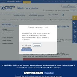 Risques professionnels - BTP : Les types de risques