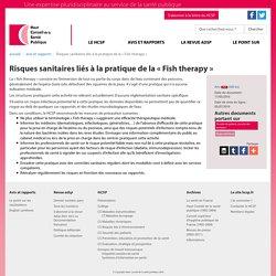 HAUT CONSEIL DE LA SANTE PUBLIQUE 05/07/16 Risques sanitaires liés à la pratique de la « Fish therapy »