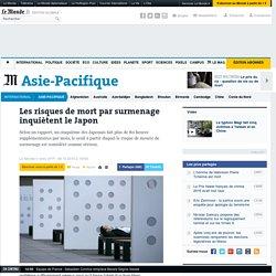 Les risques de mort par surmenage inquiètent le Japon
