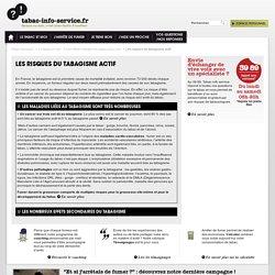 Les risques du tabagisme actif / Les effets néfastes du tabac pour moi / Le tabac et moi / Page d'accueil - tabac-info-service.fr
