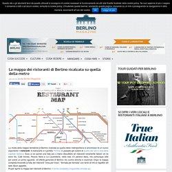 La mappa dei ristoranti di Berlino ricalcata su quella della metro - Berlino Magazine