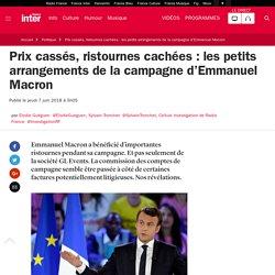 Prix cassés, ristournes cachées : les petits arrangements de la campagne d'Emmanuel Macron