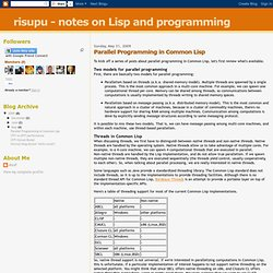 Parallel Programming in Common Lisp