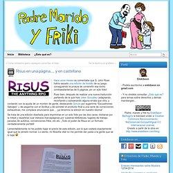 Risus en una página… y en castellano » Padre, Marido y Friki