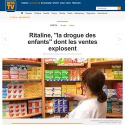 """Ritaline, """"la drogue des enfants"""" dont les ventes explosent"""