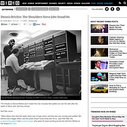 Dennis Ritchie: The Shoulders Steve Jobs Stood On | Wired Enterprise