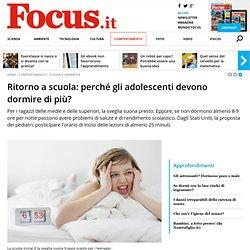 Ritorno a scuola: perché gli adolescenti devono dormire di più? - Focus.it