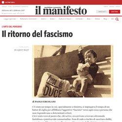 Il ritorno del fascismo - blog il manifesto