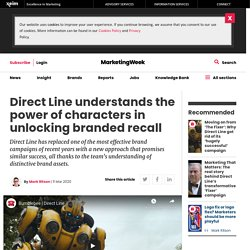 Mark Ritson: Direct Line knows the power of characters for branded recall