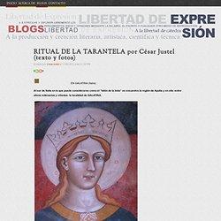 RITUAL DE LA TARANTELA por César Justel (texto y fotos)
