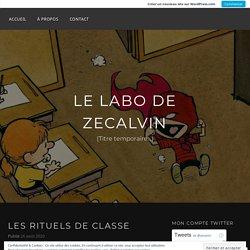 Les rituels de classe – Le Labo de Zecalvin