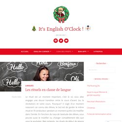 Les rituels en classe de langue – It's English O'Clock !