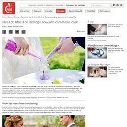 Rituels de mariage : une tonne d'idées - Organisation du mariage