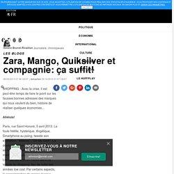 Hélène Brunet-Rivaillon: Zara, Mango, Quiksilver et compagnie: ça suffit!