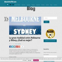 La gran rivalidad entre Melbourne y Sídney ¿Cuál es mejor?