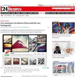 Réseaux sociaux: Les marques rivalisent d'inventivité sur Instagram - News High-Tech: Web