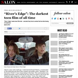 """River's Edge"": The darkest teen film of all time"