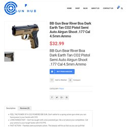 BB Gun Bear River Boa Dark Earth Tan CO2 Pistol Semi Auto Airgun Shoot .177 Cal 4.5mm Ammo – MyAirguns