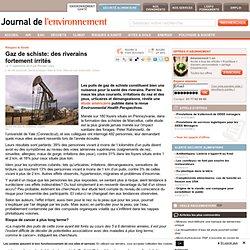 Gaz de schiste: des riverains fortement irrités - Journal de l'environnement
