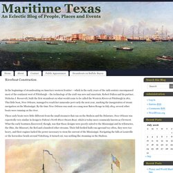 Riverboat Construction - Maritime Texas