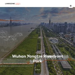 Wuhan Yangtze Riverfront Park by Sasaki « Landscape Architecture Platform