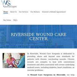 Riverside Wound Care Center