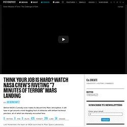 "Think Your Job Is Hard? Watch NASA Crew's Riveting ""7 Minutes Of Terror"" Mars Landing"
