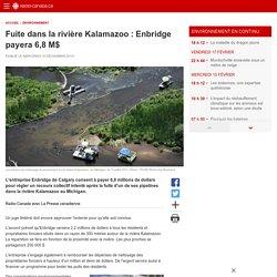 Fuite dans la rivière Kalamazoo: Enbridge payera 6,8M$