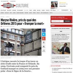 Maryse Rivière, prix du quai des Orfèvres 2015 pour «Tromper la mort»