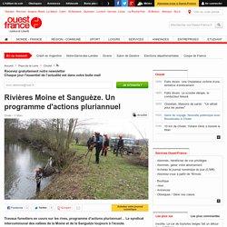 Rivières Moine et Sanguèze. Un programme d'actions pluriannuel