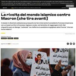 La rivolta del mondo islamico contro Macron (che tira avanti)