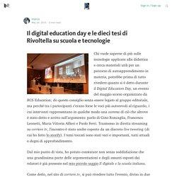 Il digital education day e le dieci tesi di Rivoltella su scuola e tecnologie — Il digitale a scuola