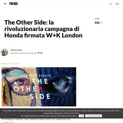 The Other Side: la rivoluzionaria campagna di Honda firmata W+K London