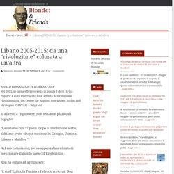 """Libano 2005-2015: da una """"rivoluzione"""" colorata a un'altra — Blondet & Friends"""