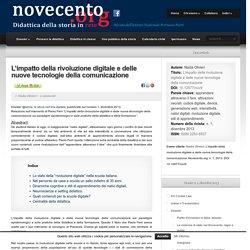 L'impatto della rivoluzione digitale e delle nuove tecnologie della comunicazione - Novecento.org