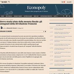 Breve storia triste della moneta fiscale: gli assegnati della Rivoluzione Francese - ilSole24ORE